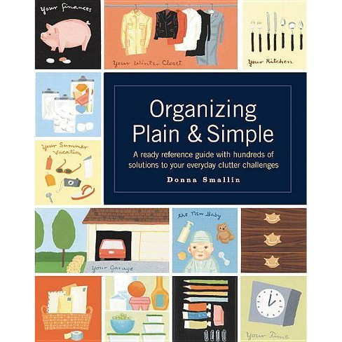 Organizing Plain & Simple - by  Donna Smallin (Paperback) - image 1 of 1
