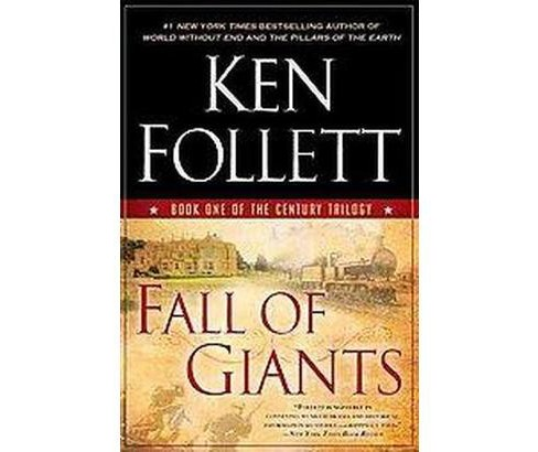 Fall of Giants ( The Century Trilogy) (Reprint) (Paperback) by Ken Follett - image 1 of 1