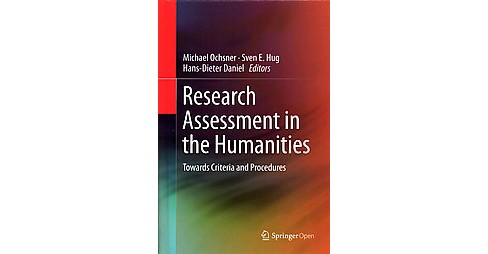 Research Assessment in the Humanities : Towards Criteria and Procedures (Hardcover) - image 1 of 1
