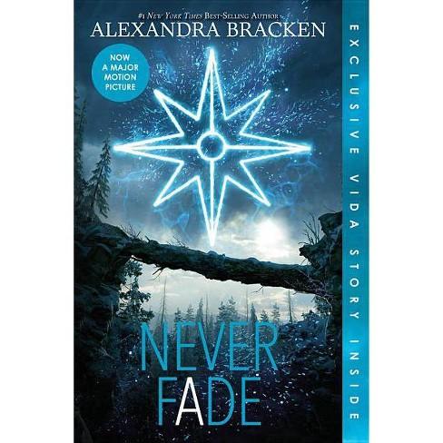 Never Fade (Bonus Content) - (Darkest Minds Novel) by  Alexandra Bracken (Paperback) - image 1 of 1