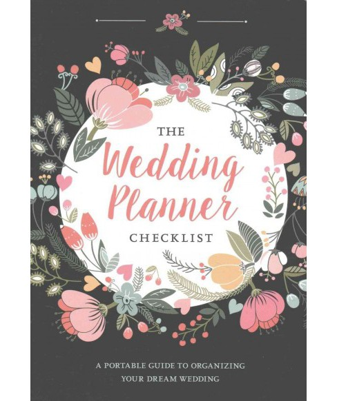 Wedding Planner Checklist : A Portable Guide to Organizing Your Dream Wedding (Paperback) (Jax Berman) - image 1 of 1