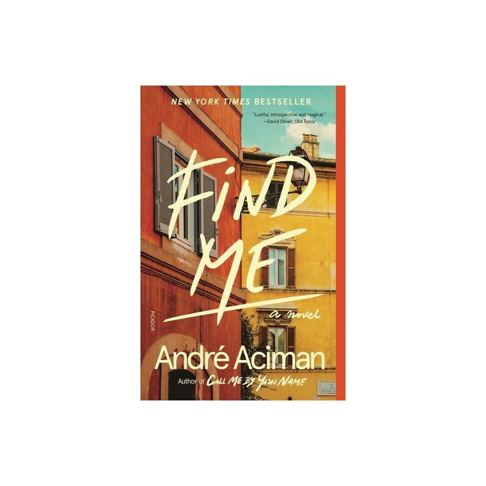 Find Me By Andr Aciman Paperback