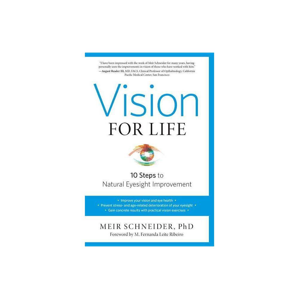 Vision For Life By Meir Schneider Paperback