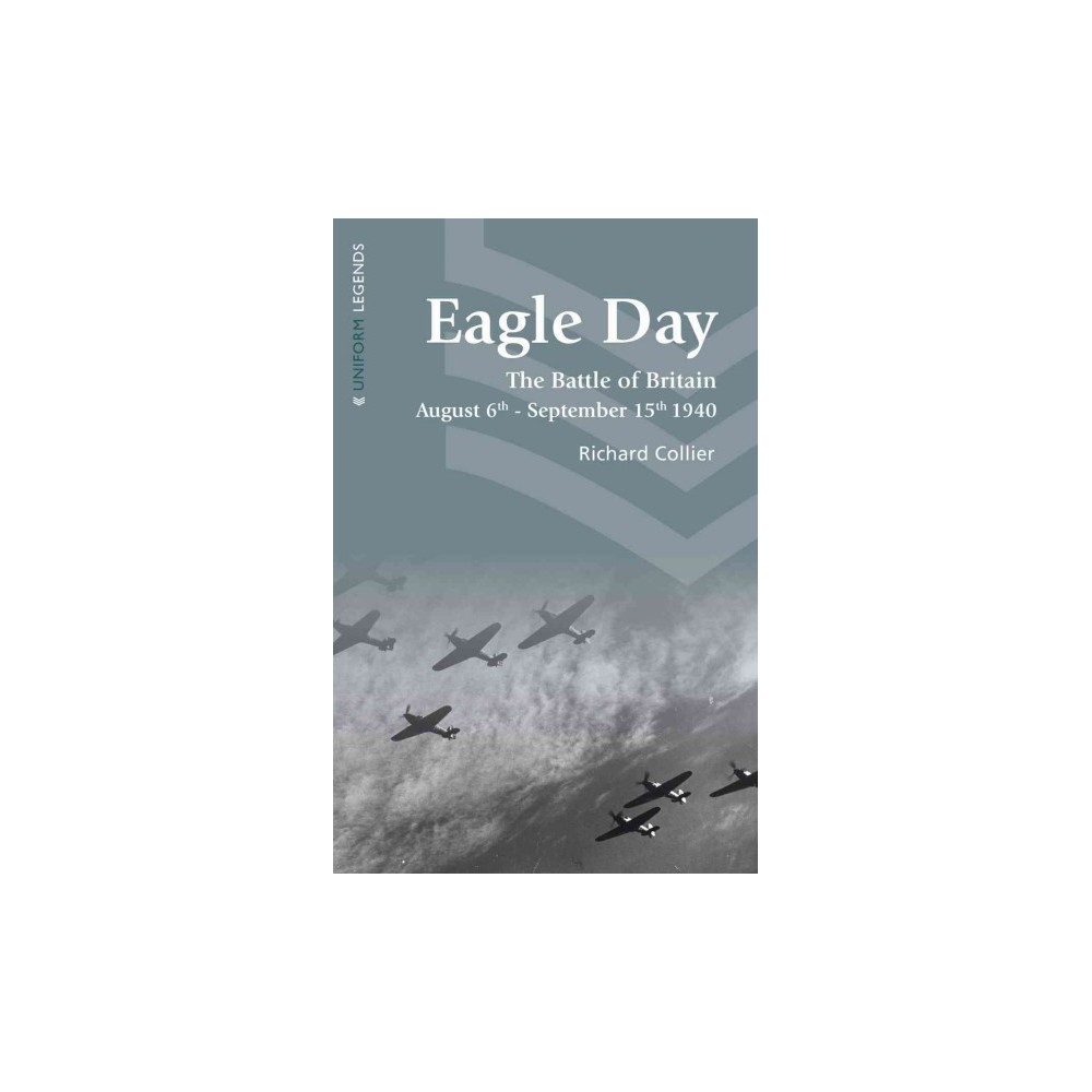 Eagle Day : The Battle of Britain (Reprint) (Paperback) (Richard Collier)
