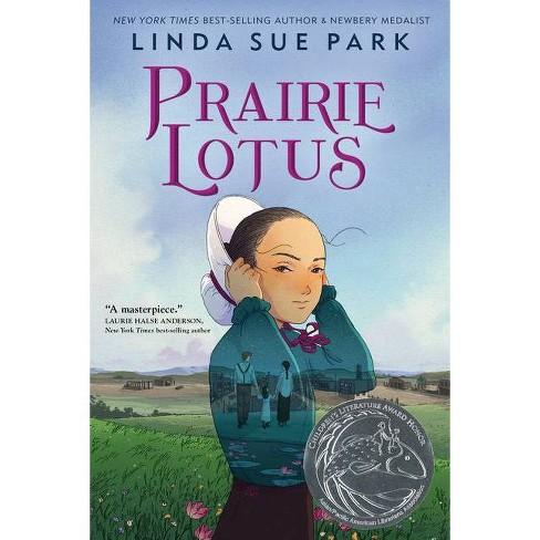Prairie Lotus - by  Linda Sue Park (Hardcover) - image 1 of 1