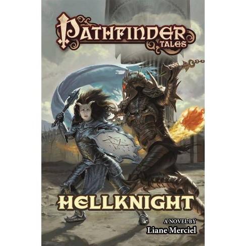 Hellknight - (Pathfinder Tales) by  Liane Merciel (Paperback) - image 1 of 1