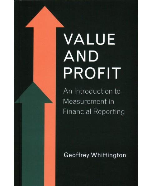Value and Profit : An Introduction to Measurement in Financial Reporting (Hardcover) (Geoffrey - image 1 of 1