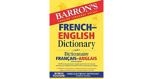 Barron's French-English Dictionary : Dictionnaire Francais-Anglais (Bilingual) (Paperback) - image 1 of 1