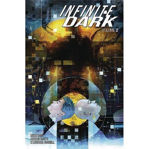 Infinite Dark Volume 2 - by  Ryan Cady (Paperback) - image 1 of 1