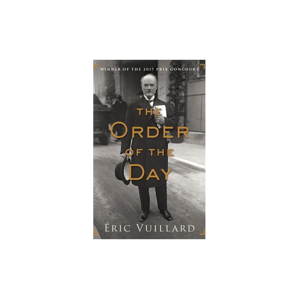 Order of the Day - Unabridged by u00c9ric Vuillard (CD/Spoken Word)