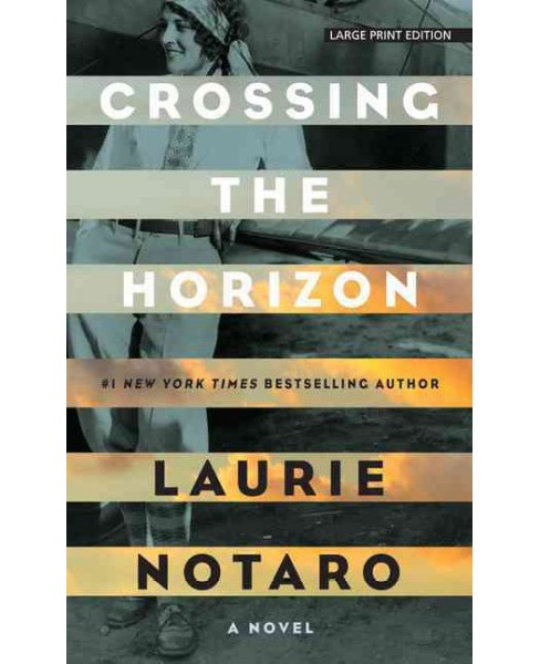 Crossing the Horizon (Hardcover) (Laurie Notaro) - image 1 of 1