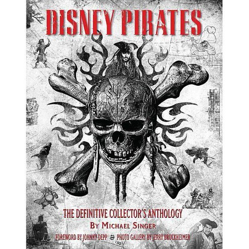 Disney Pirates: The Definitive Collector's Anthology - (Disney Editions Deluxe) by  Michael Singer - image 1 of 1