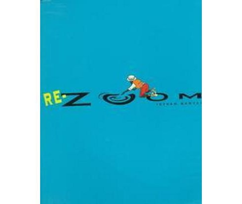 Re-Zoom (Reprint) (Paperback) (Istvan Banyai) - image 1 of 1