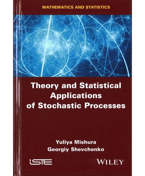 Theory and Statistical Applications of Stochastic Processes (Hardcover) (Yuliya Mishura & Georgiy - image 1 of 1