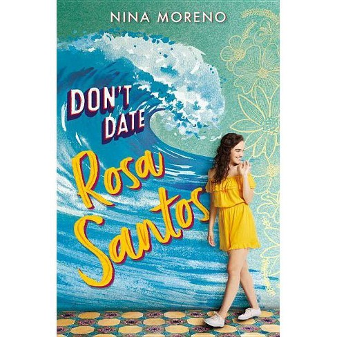 Don't Date Rosa Santos - by  Nina Moreno (Hardcover) - image 1 of 1