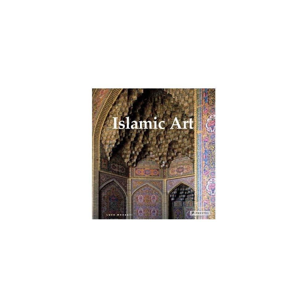 Islamic Art - by Luca Mozzati (Hardcover)