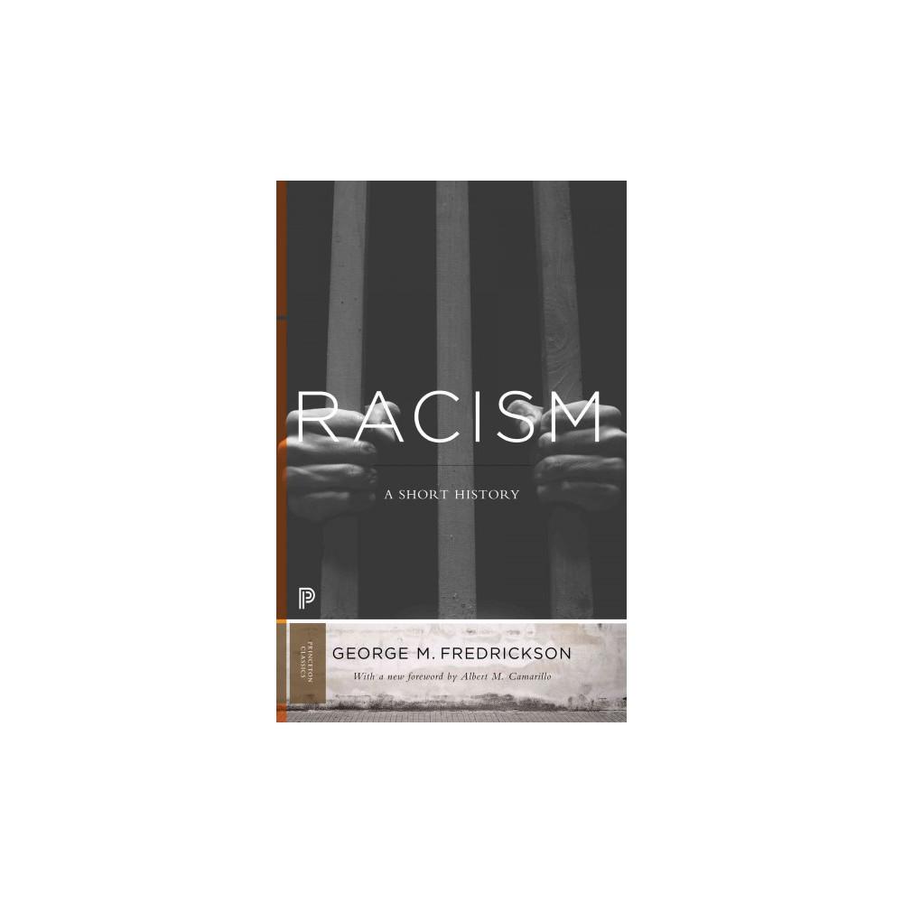 Racism : A Short History (Revised) (Paperback) (George M. Fredrickson)