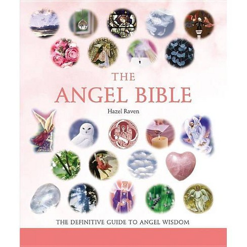 The Angel Bible - (... Bible) by  Hazel Raven (Paperback) - image 1 of 1
