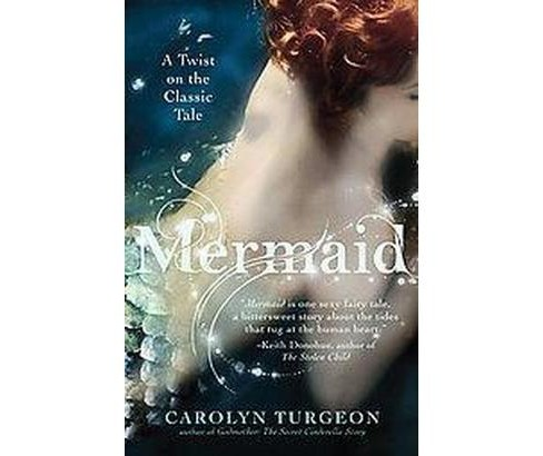 Mermaid (Original) (Paperback) by Carolyn Turgeon - image 1 of 1