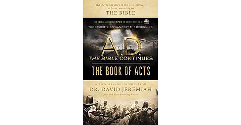 A.d. the Bible Continues the Book of Acts (Hardcover) (David Jeremiah) - image 1 of 1