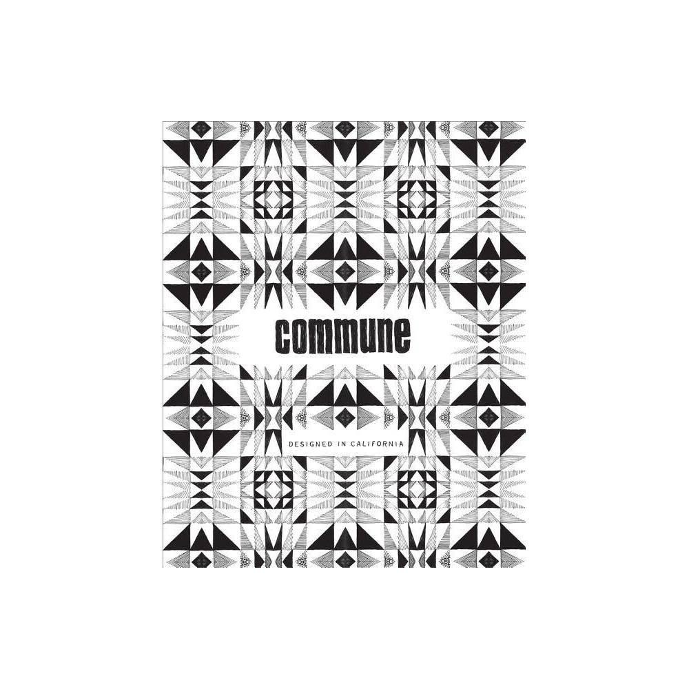 Commune By Roman Alonso Steven Johanknecht Pamela Shamshiri Ramin Shamshiri Paperback