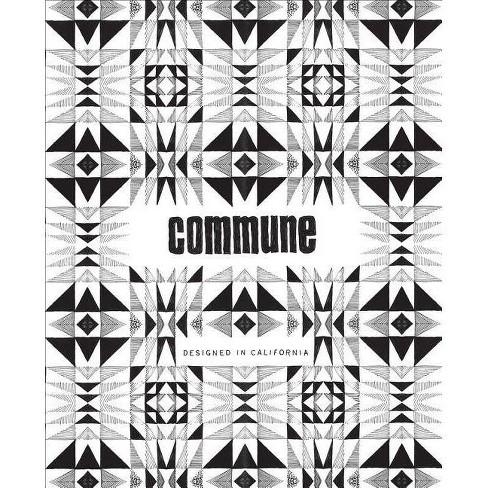 Commune - by  Roman Alonso & Steven Johanknecht & Pamela Shamshiri & Ramin Shamshiri (Paperback) - image 1 of 1