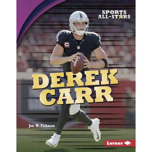 Derek Carr - (Sports All-Stars (Lerner (Tm) Sports)) by  Jon M Fishman (Hardcover) - image 1 of 1