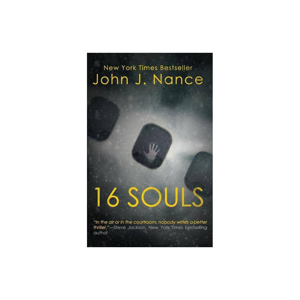 16 Souls By John J Nance Paperback