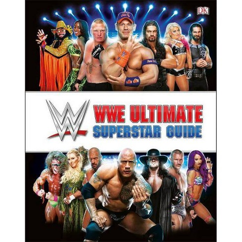 Wwe Ultimate Superstar Guide, 2nd Edition - by Jake Black (Hardcover)