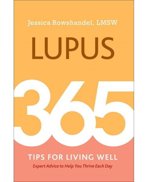 Lupus : 365 Tips for Living Well (Paperback) (Jessica Rowshandel) - image 1 of 1