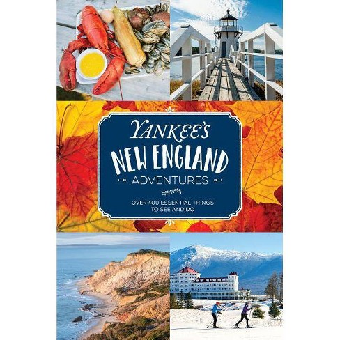 Yankee's New England Adventures - by  Yankee Magazine (Paperback) - image 1 of 1