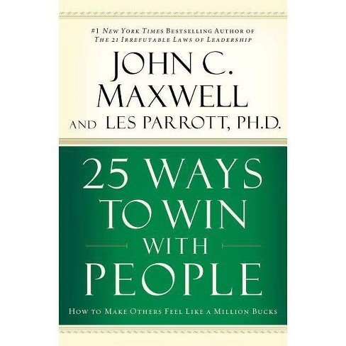 25 Ways to Win with People - by  John C Maxwell (Hardcover) - image 1 of 1