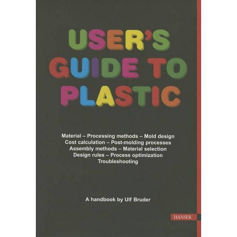 User's Guide to Plastic - by  Ulf Bruder (Paperback) - image 1 of 1