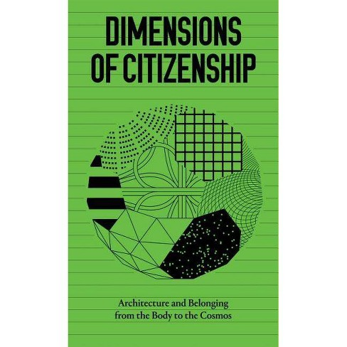 Dimensions of Citizenship - (Paperback) - image 1 of 1