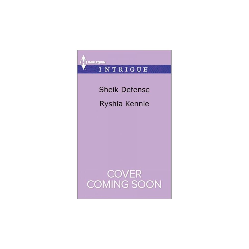 Sheik Defense - (Harlequin Intrigue Series) by Ryshia Kennie (Paperback)