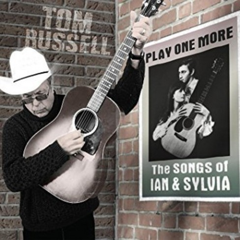 Tom Russell - Play One More:Songs Of Ian And Sylvia (CD) - image 1 of 1