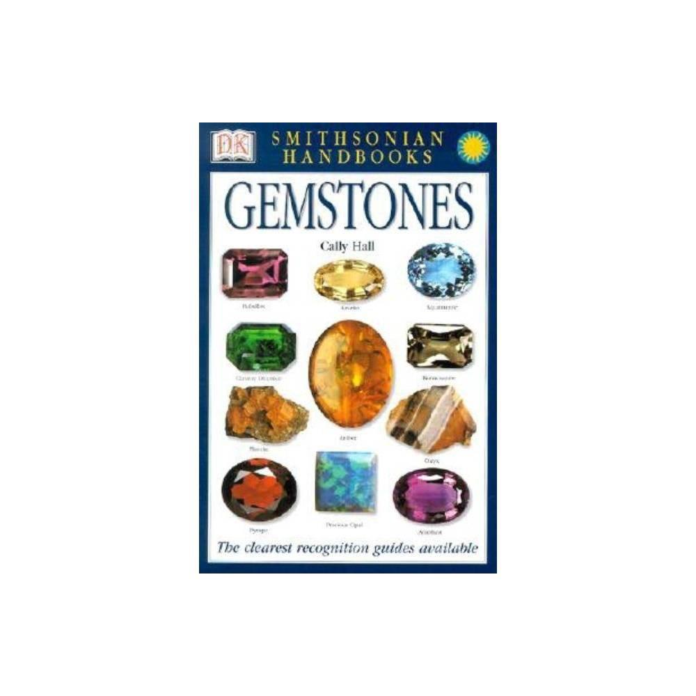 Handbooks Gemstones Smithsonian Handbooks Paperback 2nd Edition By Cally Hall Paperback
