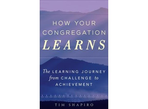 How Your Congregation Learns : The Learning Journey from Challenge to Achievement -  (Paperback) - image 1 of 1