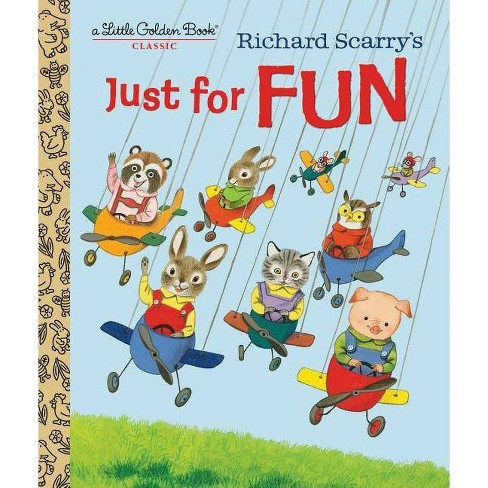 Richard Scarry's Just for Fun - (Little Golden Book) by  Patricia Scarry (Hardcover) - image 1 of 1