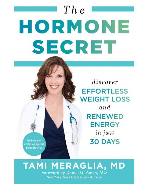 Hormone Secret : Discover Effortless Weight Loss and Renewed Energy in Just 30 Days (Reprint) - image 1 of 1