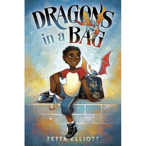 Dragons in a Bag - by  Zetta Elliott (Hardcover) - image 1 of 1