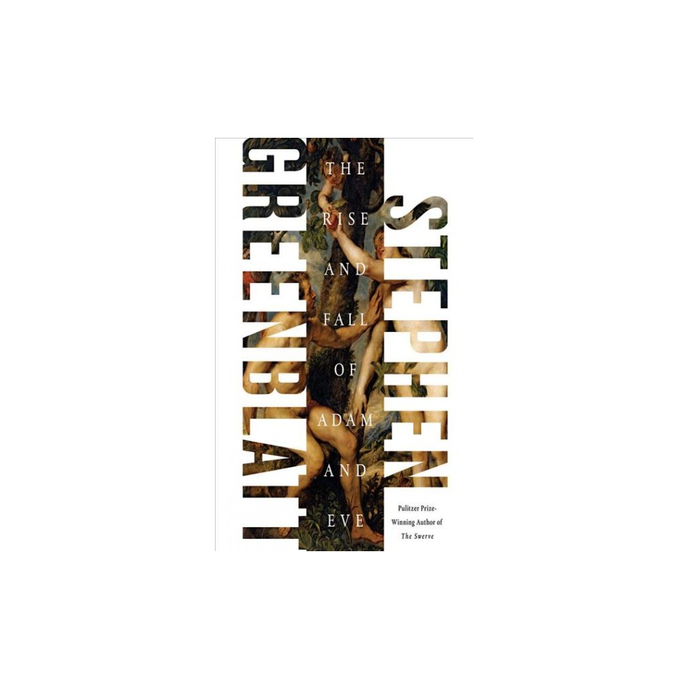 Rise and Fall of Adam and Eve (Unabridged) (CD/Spoken Word) (Stephen Greenblatt)
