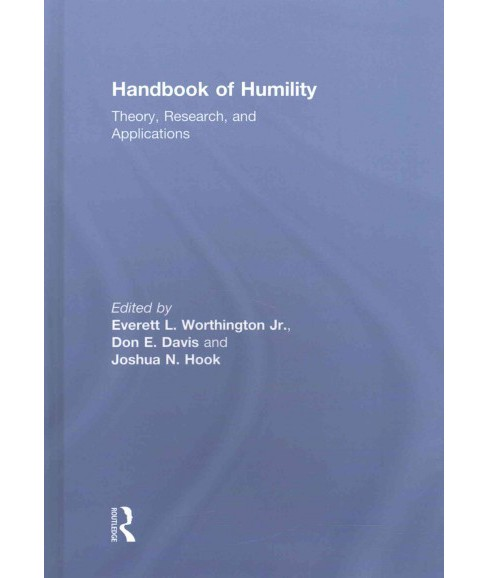 Handbook of Humility : Theory, Research, and Applications (Hardcover) - image 1 of 1
