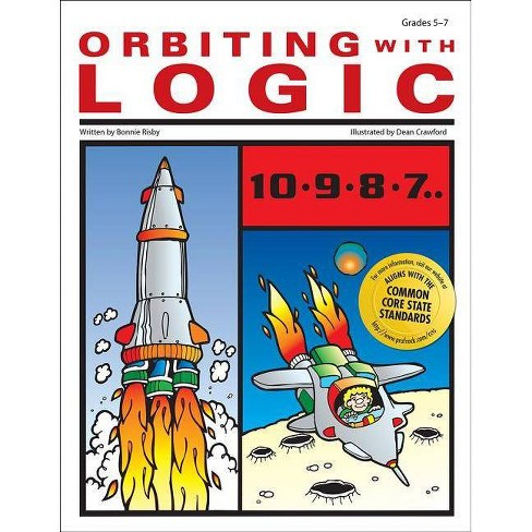 Orbiting with Logic - (Blast Off with Logic) by  Bonnie Risby (Paperback) - image 1 of 1