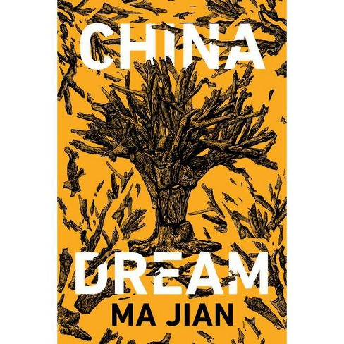 China Dream - by  Ma Jian (Hardcover) - image 1 of 1