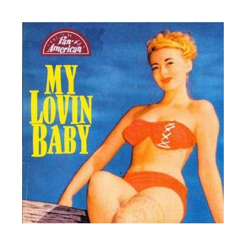 Various - My Lovin' Baby (CD) - image 1 of 1