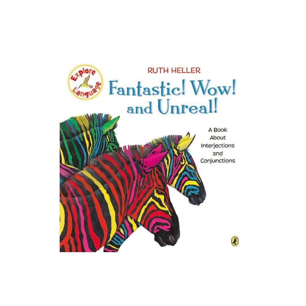 Fantastic Wow And Unreal Explore By Ruth Heller Paperback
