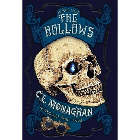 The Hollows - (Midnight Gunn) by  C L Monaghan (Hardcover) - image 1 of 1