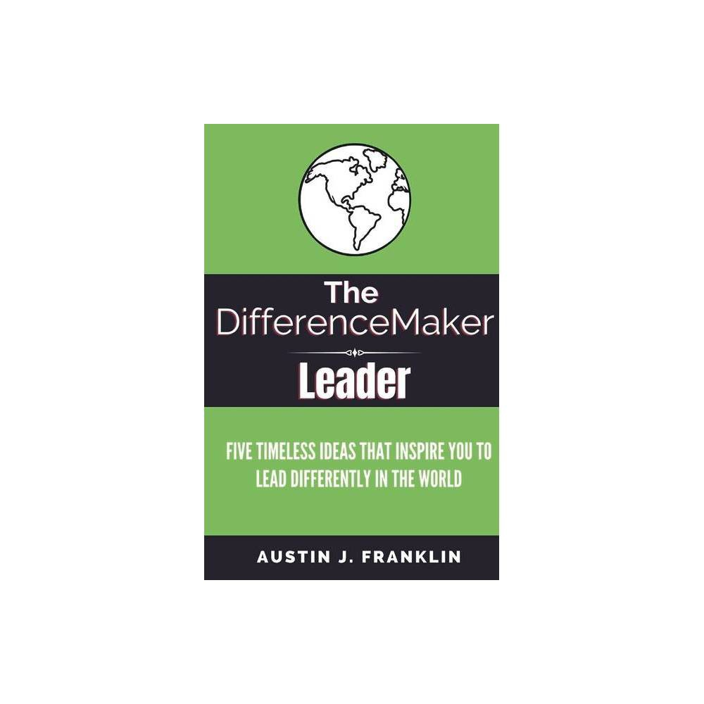The Differencemaker Leader By Austin Franklin Paperback