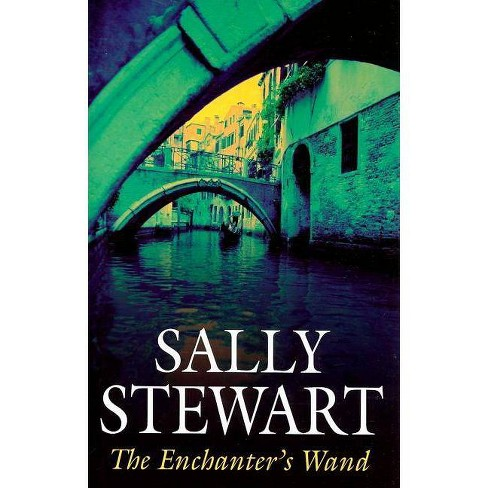 The Enchanter's Wand - by  Sally Stewart (Hardcover) - image 1 of 1